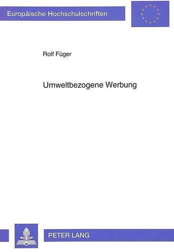 Umweltbezogene Werbung: Füger, Rolf