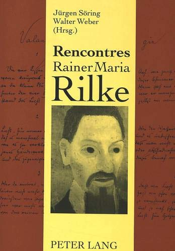 Rencontres Rainer Maria Rilke : Internationales Neuenburger Kolloquium 1992: Jürgen Söring