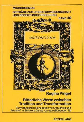 Ritterliche Werte zwischen Tradition und Transformation: Regina Pingel