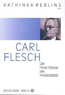 Carl Flesch. Die Hohe Schule des Fingersatzes (German Edition) (3631462816) by Rebling, Kathinka