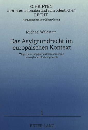 Das Asylgrundrecht im europäischen Kontext: Michael Waldstein
