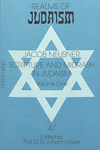 Scripture and Midrash in Judaism: Volume One (Hardcover): Jacob Neusner