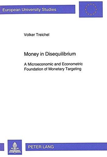Money in Disequilibrium: Treichel, Volker