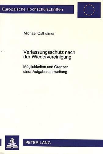 Verfassungsschutz nach der Wiedervereinigung: Michael Ostheimer