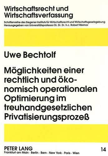 Möglichkeiten einer rechtlich und ökonomisch operationalen Optimierung im ...