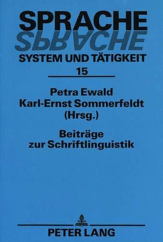 Beiträge zur Schriftlinguistik: Petra Ewald