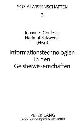 Informationstechnologien in den Geistewaissenschaften: Johannes Gordesch, Hartmut