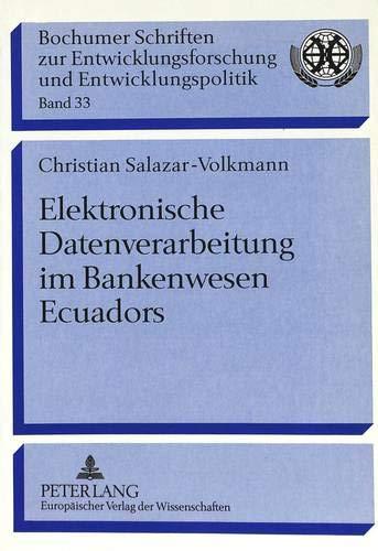 Elektronische Datenverarbeitung im Bankenwesen Ecuadors: Salazar-Volkmann, Christian