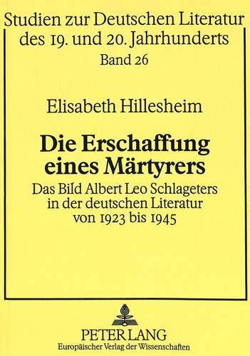 Die Erschaffung einer Märtyrers: Elisabeth Hillesheim