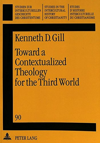9783631470961: Toward a Contextualized Theology for the Third World: The Emergence and Development of Jesus' Name Pentecostalism in Mexico (Studien zur ... in the Intercultural History of Christianity)
