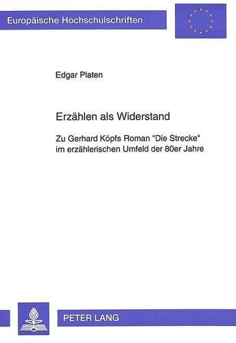 Erzählen als Widerstand: Edgar Platen