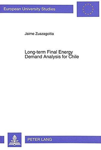 Long-term Final Energy Demand Analysis for Chile: Jaime Zuazagoitia
