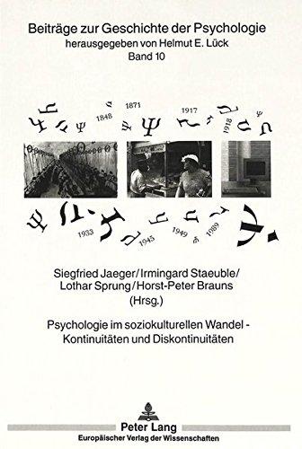 9783631474181: Psychologie im soziokulturellen Wandel - Kontinuitäten und Diskontinuitäten