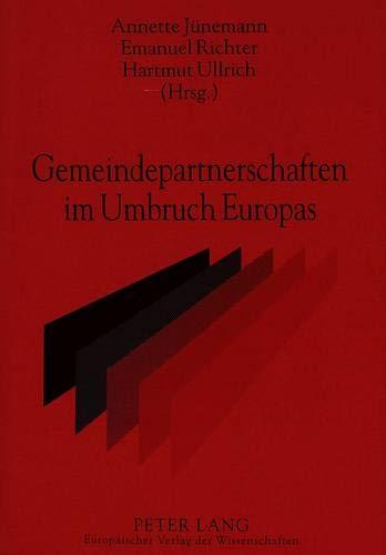 Gemeindepartnerschaften im Umbruch Europas: Annette J�nemann