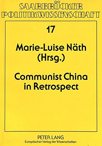 Communist China in Retrospect: Marie-Luise Nath