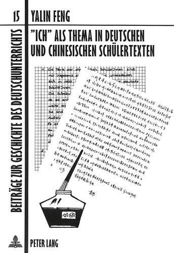 Ich» als Thema in deutschen und chinesischen Schülertexten: Feng, Yalin