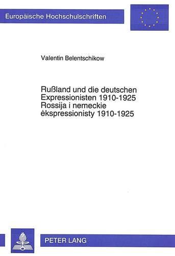Rußland und die deutschen Expressionisten 1910-1925: Valentin Belentschikow