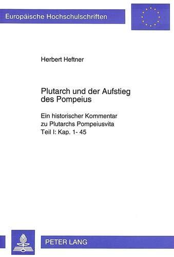 Plutarch und der Aufstieg des Pompeius: Herbert Heftner