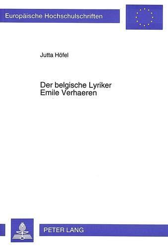 Der belgische Lyriker Emile Verhaeren: Jutta Höfel