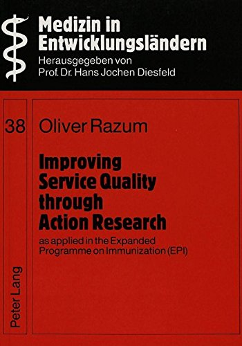 Improving Services Quality Through Action Research, as Applied in the Expanded Programme on ...