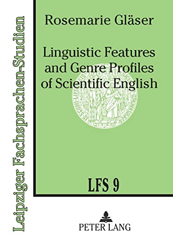 9783631478707: Linguistic Features and Genre Profiles of Scientific English (Publications Universitaires Europeennes. Ser. XXIII, Theolog)