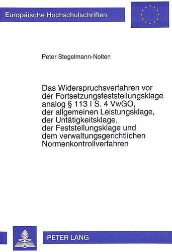 Das Widerspruchsverfahren VOR Der Fortsetzungsfeststellungsklage Analog 113 I S. 4 Vwgo, Der ...
