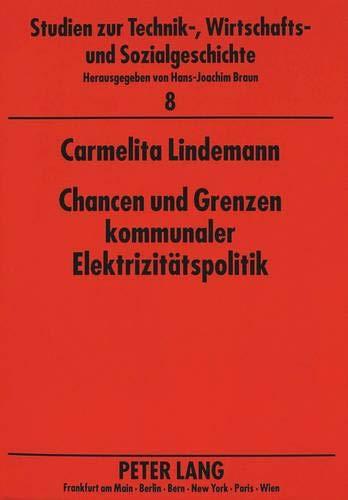 Chancen und Grenzen kommunaler Elektrizitätspolitik: Carmelita Lindemann
