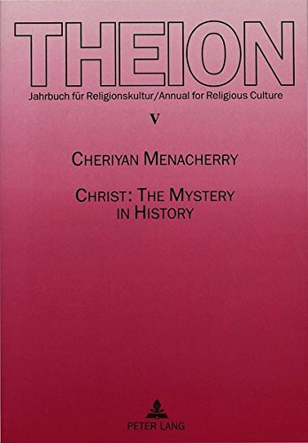 9783631483695: Christ: The Mystery in History: A Critical Study on the Christology of Raymond Panikkar (Theion)