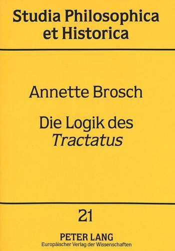 Die Logik des Tractatus: Annette Brosch