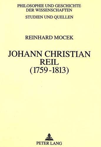Johann Christian Reil.: Mocek, Reinhard: