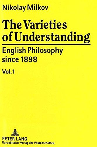 The Varieties of Understanding English Philosophy since 1898: MILKOV NIKOLAY
