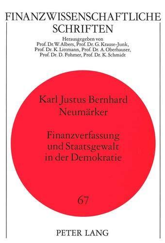 9783631486269: Finanzverfassung und Staatsgewalt in der Demokratie