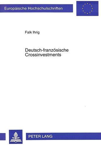 Deutsch-französische Crossinvestments: Falk Ihrig