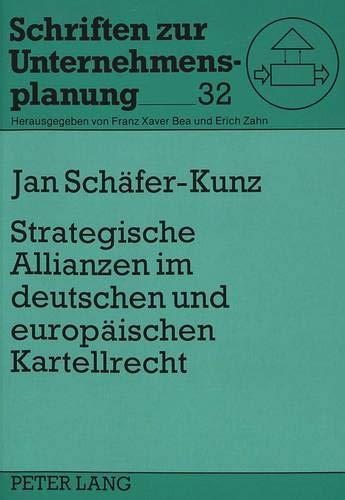 9783631489079: Strategische Allianzen im deutschen und europäischen Kartellrecht