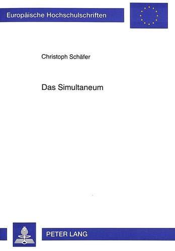 Das Simultaneum: Christoph Sch�fer