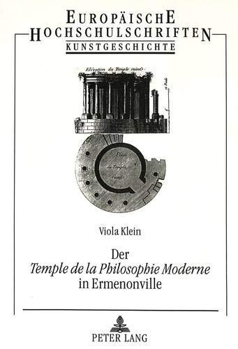 Der Temple de la Philosophie Moderne in Ermenonville: Viola Klein