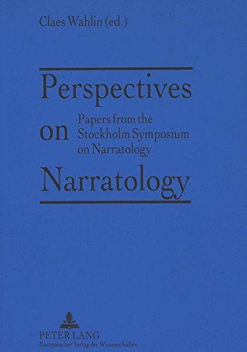 Perspectives on Narratology: Papers from the Stockholm Symposium on Narratology