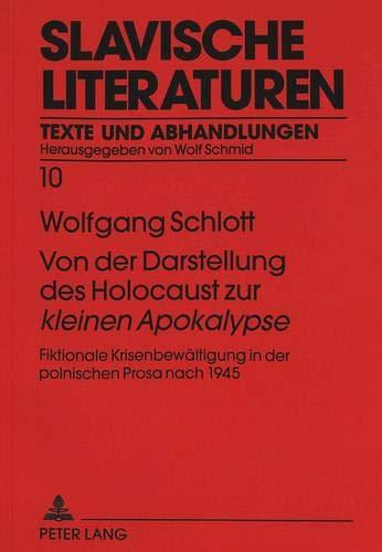 Von der Darstellung des Holocaust zur «kleinen Apokalypse»: Fiktionale Krisenbewältigung in der ...