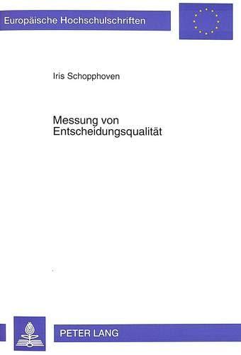 Messung von Entscheidungsqualität: Iris Schopphoven
