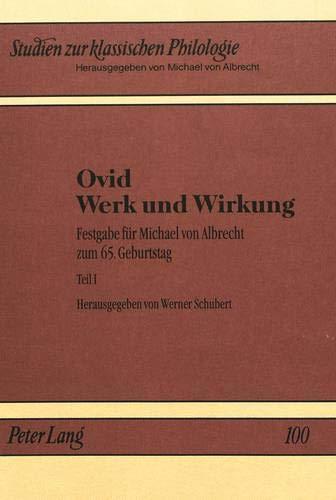 9783631496077: Ovid - Werk und Wirkung: Festgabe für Michael von Albrecht zum 65. Geburtstag (Studien zur klassischen Philologie) (German Edition)