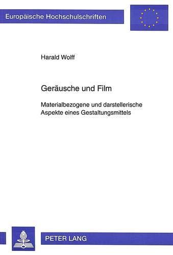 Geräusche und Film: Harald Wolff