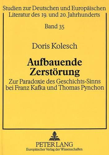 Aufbauende Zerstörung: Doris Kolesch