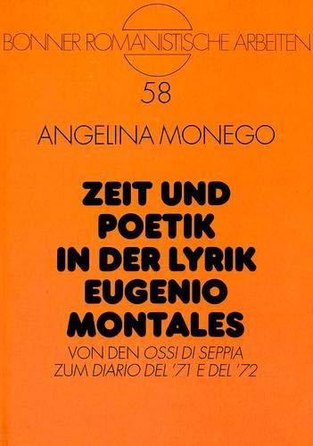 Zeit und Poetik in der Lyrik Eugenio Montales: Angelina Monego