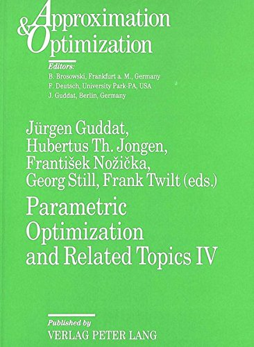 9783631497692: Parametric Optimization and Related Topics IV: Proceedings of the International Conference on Parametric Optimization and Related Topics IV. Enschede (NL), June 6-9, 1995