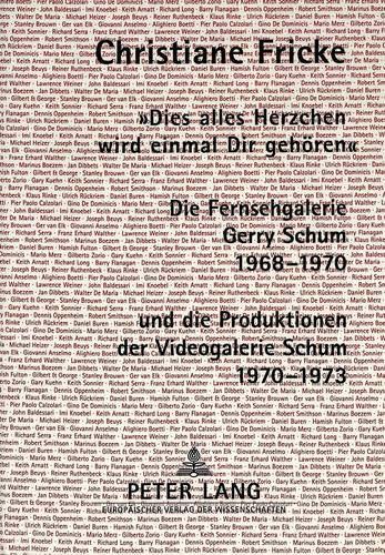 9783631497999: «Dies alles Herzchen wird einmal Dir gehören.»: Die Fernsehgalerie Gerry Schum 1968-1970 und die Produktionen der