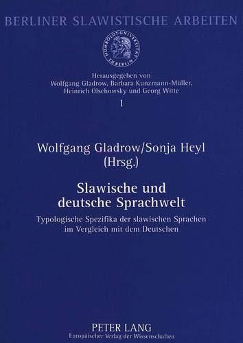Slawische und deutsche Sprachwelt Typologische Spezifika der slawischen Sprachen im Vergleich mit ...