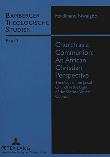 9783631498538: Church as a Communion: An African Christian Perspective: Theology of the Local Church in the Light of the Second Vatican Council