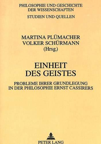 Einheit des Geistes Probleme ihrer Grundlegung in der Philosophie Ernst Cassirers: Plümacher, ...