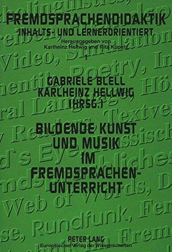 9783631500569: Bildende Kunst und Musik im Fremdsprachenunterricht