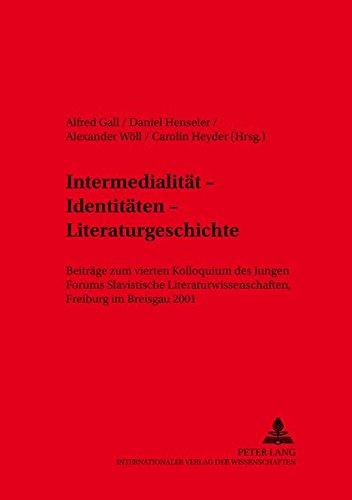 Intermedialität - Identitäten - Literaturgeschichte: Alfred Gall